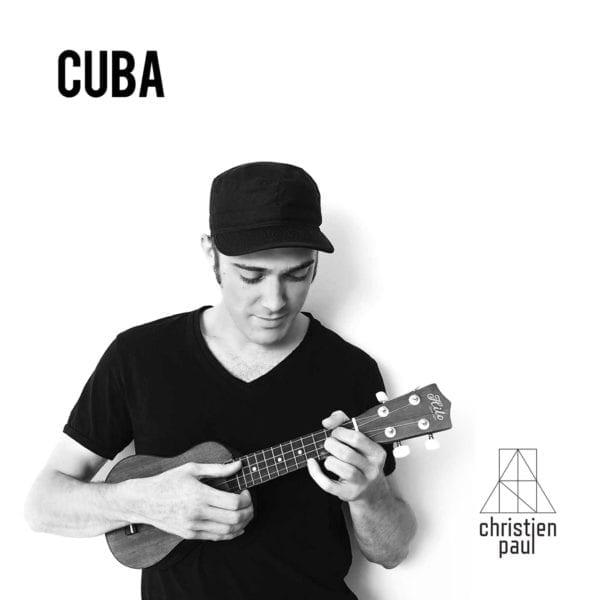 Christien Paul - CUBA (single)